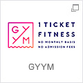 GYYM 1 TICKET FITNESS